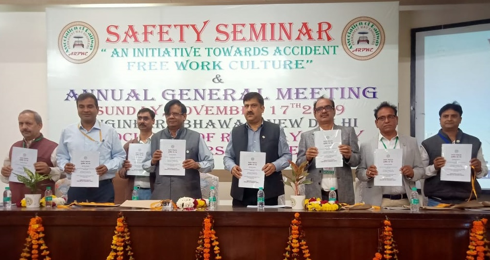 SAFETY SEMINAR BY ASSOCIATION OF RAILWAY P.WAY ENGINEERS(ARPWE) AT ENGINEERS BHAVAN, ITO, NEW DELHI ON 17.11.19